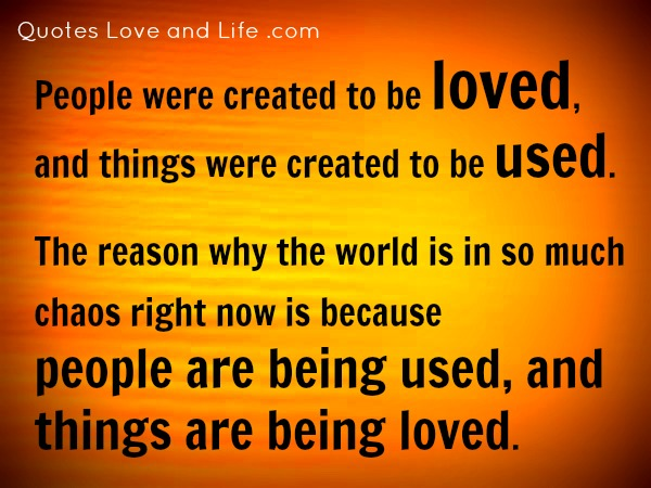 life-quotes-people-were-created-to-be-loved11
