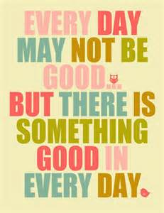 good every day