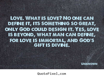 Love: What Is Love?