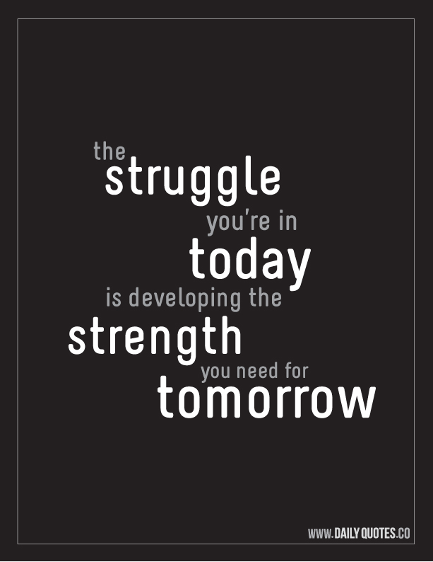 Developing Strength – Motivational Quote _ Daily Quotes