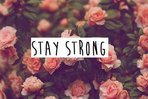 Daily Good Stuff 264: Stay Strong